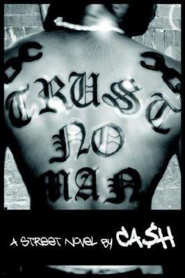 Trust No Man! 9781420886238