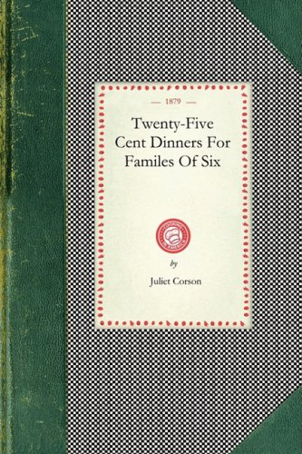 Twenty-Five Cent Dinners 9781429010917