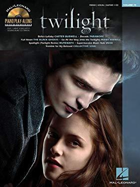 Twilight: Piano Play-Along Volume 75 9781423471486