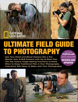 Ultimate Field Guide to Photography 9781426204319