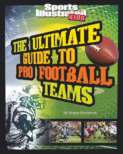 The Ultimate Guide to Pro Football Teams 9781429648196