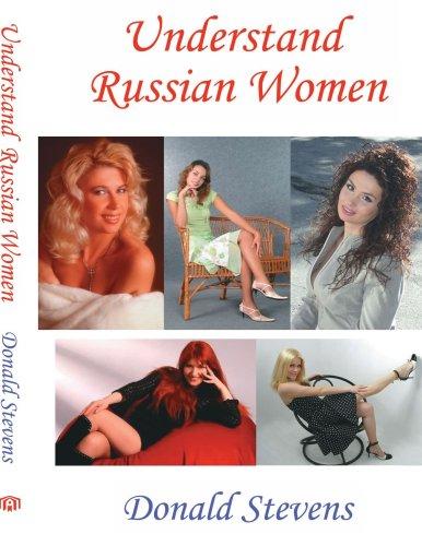 Understand Russian Women 9781425947422