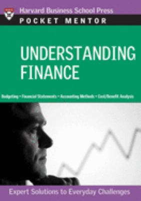 Understanding Finance: Expert Solutions to Everyday Challenges 9781422118832