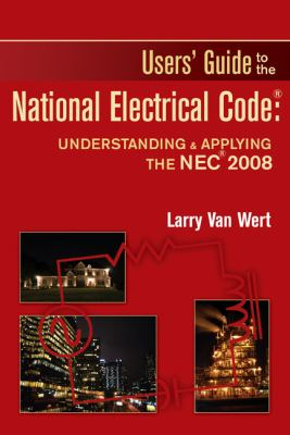 User's Guide to the National Electrical Code: Understanding & Applying the NEC 9781428340053