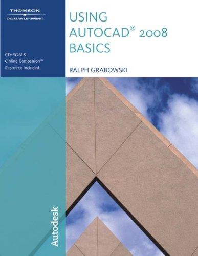 Using AutoCAD 2008 Basics [With CDROM] 9781428311596