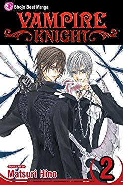 Vampire Knight, Volume 2 9781421511306