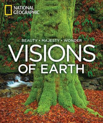 Visions of Earth: Beauty, Majesty, Wonder 9781426208836