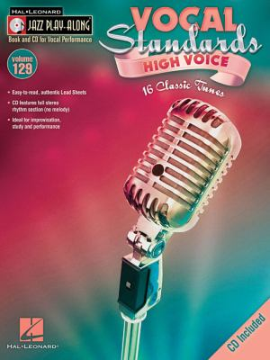 Vocal Standards (High Voice): Jazz Play-Along Volume 129 9781423491835