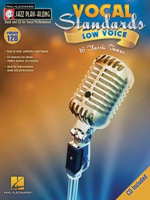 Vocal Standards (Low Voice): Jazz Play-Along Volume 128 9781423491828