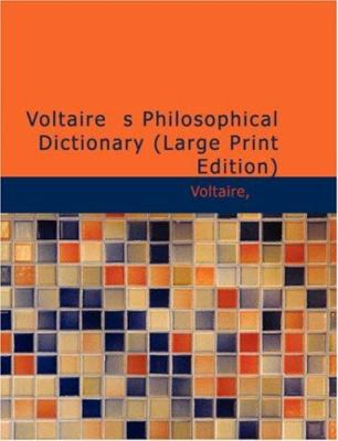Voltaire S Philosophical Dictionary 9781426497407