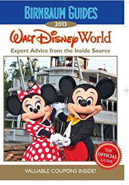 WALT DISNEY WORLD 2013 9781423152279