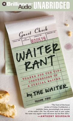Waiter Rant: Thanks for the Tip - Confessions of a Cynical Waiter 9781423370710