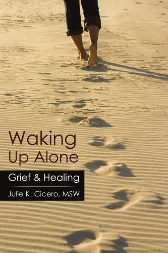 Waking Up Alone: Grief & Healing