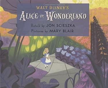 Walt Disney's Alice in Wonderland 9781423107286
