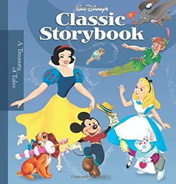 Walt Disney's Classic Storybook 9781423110781