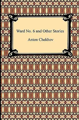 Ward No. 6 and Other Stories 9781420934052