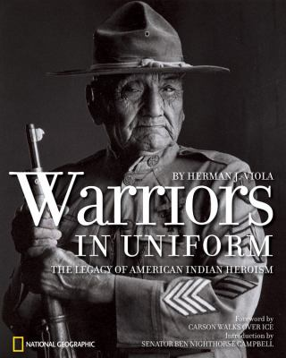 Warriors in Uniform: The Legacy of American Indian Heroism 9781426203619