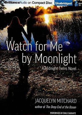 Watch for Me by Moonlight 9781423365051