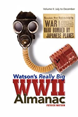 Watson's Really Big WWII Almanac 9781425789947