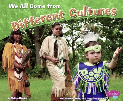 We All Come from Different Cultures 9781429675772