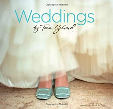 Weddings by Tara Guerard 9781423607373
