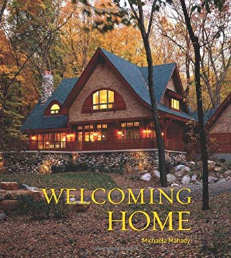 Welcoming Home: Creating a House That Says Hello 9781423603214