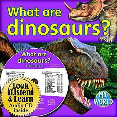 What Are Dinosaurs? [With Paperback Book] 9781427110923