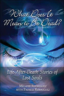 What Does It Mean to Be Dead? 9781424105984