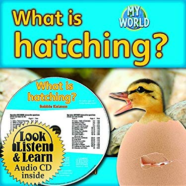 What Is Hatching? [With Paperback Book] 9781427110596