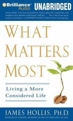What Matters Most: Living a More Considered Life 9781423378402