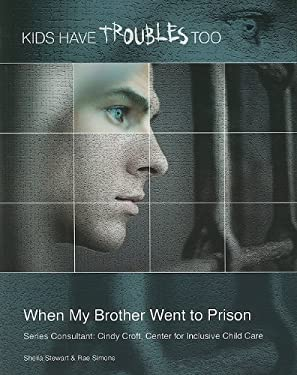 When My Brother Went to Prison 9781422219089