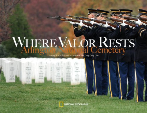Where Valor Rests: Arlington National Cemetery 9781426200892