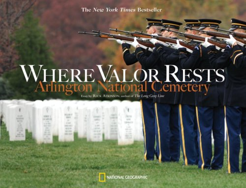 Where Valor Rests: Arlington National Cemetery 9781426204562