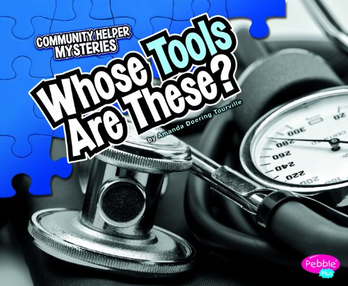 Whose Tools Are These? 9781429660815