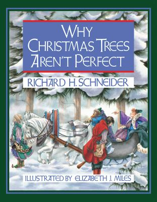 Why Christmas Trees Aren't Perfect 9781426754869