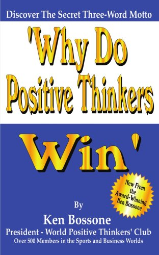 Why Do Positive Thinkers Win 9781420856606