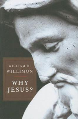 Why Jesus? 9781426700286