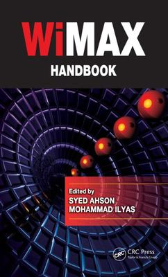 WiMAX Handbook Set 9781420045352