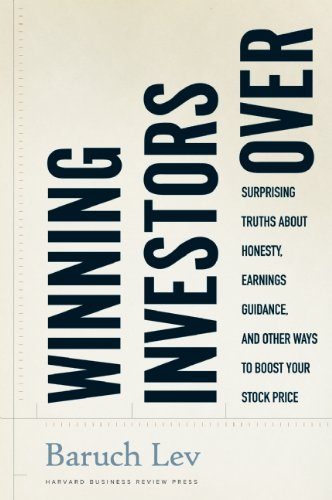 Winning Investors Over: Surprising Truths about Honesty, Earnings Guidance, and Other Ways to Boost Your Stock Price 9781422115022