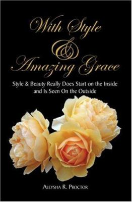 With Style & Amazing Grace 9781425763664