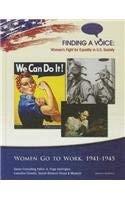 Women Go to Work, 1941-45 9781422223574