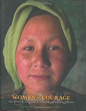 Women of Courage: Intimate Stories from Afghanistan 9781423602538