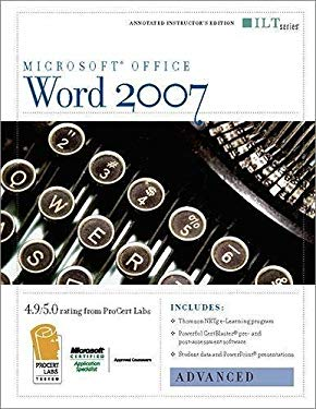 Word 2007: Advanced + Certblaster & CBT, Instructor's Edition 9781423918387