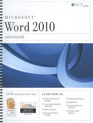 Microsoft Word 2010: Advanced [With CDROM] 9781426021701