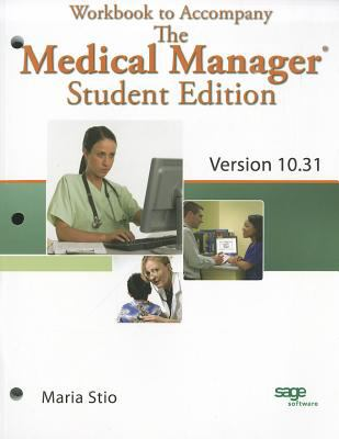Workbook for Fitzpatrick's the Medical Manager Student Edition, Version 10.31 9781428336131