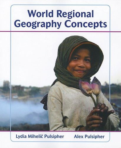World Regional Geography Concepts 9781429223423