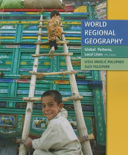 World Regional Geography: Global Patterns, Local Lives 9781429232418