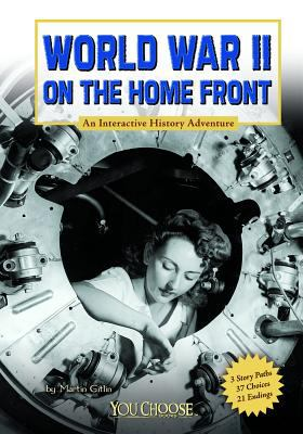 World War II on the Home Front 9781429679985