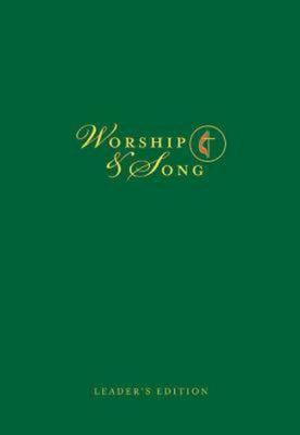 Worship & Song Leader's Edition: Worship Leader Edition 9781426709944