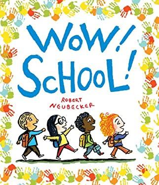 Wow! School! 9781423138549